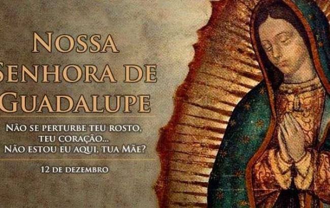 Hoje é a festa de Nossa Senhora de Guadalupe, padroeira da América