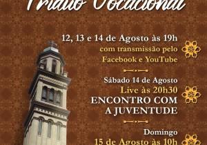 TRÍDUO VOCACIONAL / LIVE ENCONTRO COM A JUVENTUDE / MISSA DA PROFISSÃO PERPÉTUA