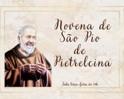 MISSA E NOVENA DE SÃO PIO DE PIETRELCINA